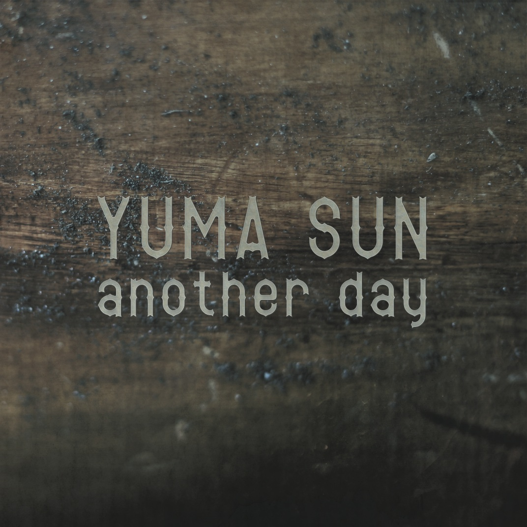 Yuma Sun - Another day